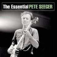 Pete Seeger, The Essential Pete Seeger [2005 Collection] (CD)