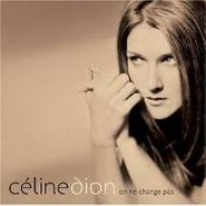 Celine Dion, On Ne Change Pas (CD)