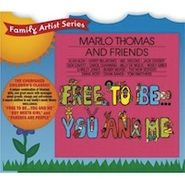 Marlo Thomas, Marlo Thomas And Friends: Free To Be...You And Me (CD)