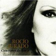 Rocío Jurado, Canciones De Amor (CD)