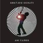 Gustavo Cerati, Ahi Vamos (CD)