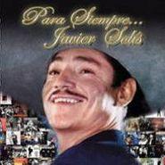 Javier Solís, Para Siempre Javier Solis (CD)