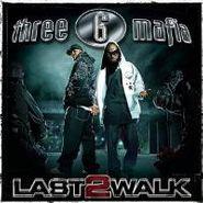 Three 6 Mafia, Last 2 Walk (CD)