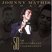 Johnny Mathis, Gold: The 50th Anniversary Celebration (CD)