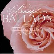 The Isley Brothers, Beautiful Ballads, Vol. 2 (CD)