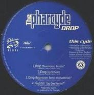"The Pharcyde, Drop (12"")"