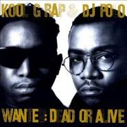 Kool G Rap & DJ Polo, Wanted: Dead Or Alive (CD)