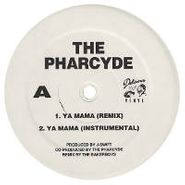 "The Pharcyde, Ya Mama (7"")"