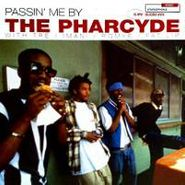The Pharcyde, Passin' Me By