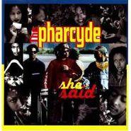 "The Pharcyde, She Said (12"")"