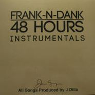 J Dilla, 48 Hours Instrumentals (LP)