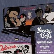 "Yancey Boys, Quick Sand (12"")"