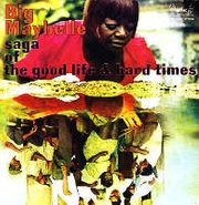 Big Maybelle, Saga Of The Good Life & Hard T (CD)