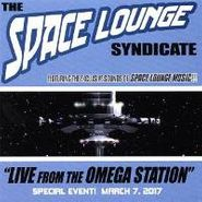 The Space Lounge Syndicate, The Space Lounge Syndicate: Live From The Omega Station (CD)