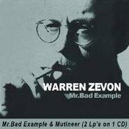 Warren Zevon, Mr. Bad Example / Mutineer (orig (CD)