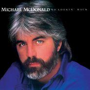 Michael McDonald, No Lookin' Back (original Reco (CD)