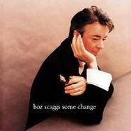 Boz Scaggs, Some Change