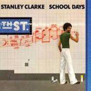 Stanley Clarke, School Days (LP)