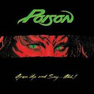 Poison, Open Up & Say Ahh! (LP)