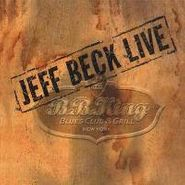 Jeff Beck, Live At B.B. King Blues Club & Grill, New York (The Collector's Edition) (CD)