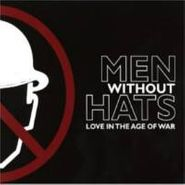 Men Without Hats, Love In The Age Of War (CD)
