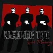 Alkaline Trio, Good Mourning (LP)