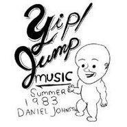 Daniel Johnston, Yip Jump Music (CD)