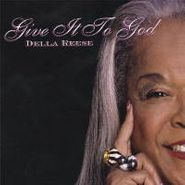 Della Reese, Give It To God (CD)