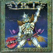 Y & T, In Rock We Trust (CD)
