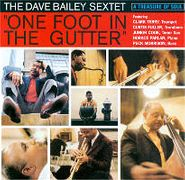 Dave Bailey, One Foot In The Gutter (CD)