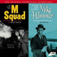 Stanley Wilson, The Music From M Squad / The Music From Mickey Spillane's Mike Hammer [OST] (CD)