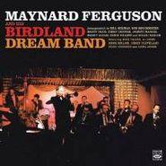 Maynard Ferguson, Birdland Dream Band (CD)