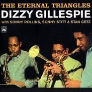 Dizzy Gillespie, The Eternal Triangles (CD)