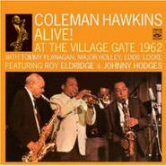 Coleman Hawkins, Alive! At The Village Gate 1962 (CD)