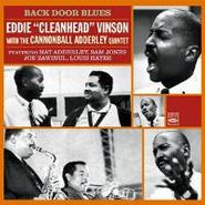 "Eddie ""Cleanhead"" Vinson, Back Door Blues With The Cannonball Adderley Quintet (CD)"