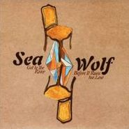 "Sea Wolf, Get To The River Before It Run (12"")"