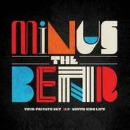 """Minus The Bear, Your Private Sky / South Side Life [RECORD STORE DAY] (7"""")"""