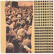 Eskorbuto, Eskizofrenia (LP)