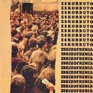 Eskorbuto, Eskizofrenia (CD)