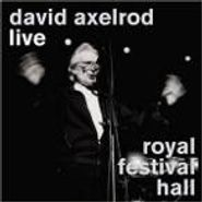David Axelrod, Live Royal Festival Hall (CD)