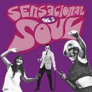Various Artists, Vol. 3-Sensacional Soul (CD)