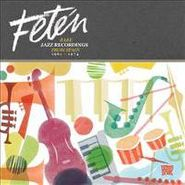 Various Artists, Feten: Rare Jazz  Recordings From Spain 1961-1974 (CD)