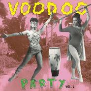 Various Artists, Voodoo Party Vol. 2 (LP)