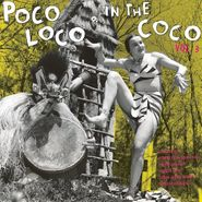 Various Artists, Poco Loco In The Coco 3 (LP)