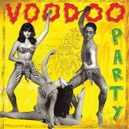 Various Artists, Voodoo Party Vol. 1 (LP)