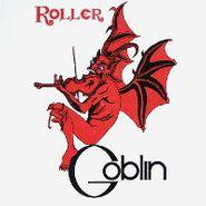 Goblin, Roller [180 Gram Vinyl] (LP)