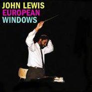 John Lewis, European Windows (CD)