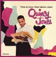 Quincy Jones, This Is How I Feel About Jazz (LP)