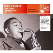 Charlie Parker, Live With The Big Bands (CD)