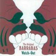 Barrabas, Watch-Out (CD)